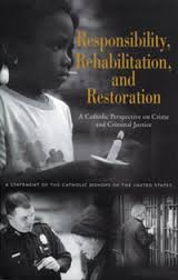 Responsibility, Rehabilitation & Restoration