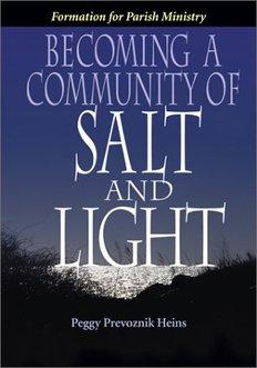 Becoming a Community of Salt & Light