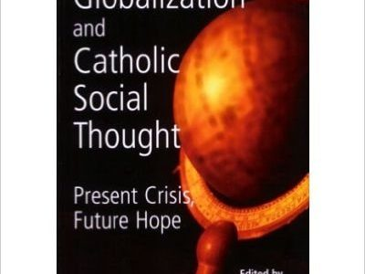Globalization & Catholic Social Thought