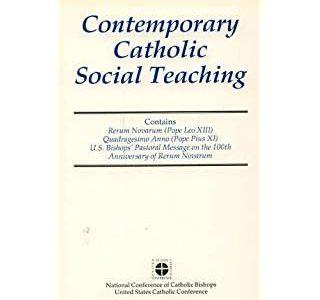 Contemporary Catholic Social Teaching