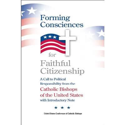 Forming Consciences for Faithful Citizenship