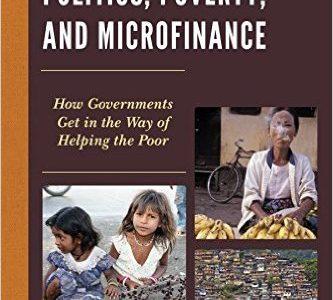 Politics, Poverty & Microfinance
