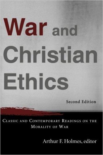 War & Christian Ethics