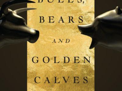 Bulls, Bears and Golden Calves