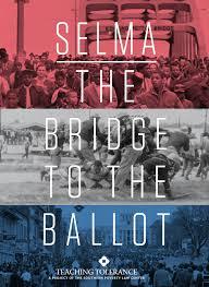 Selma, The Bridge to the Ballot
