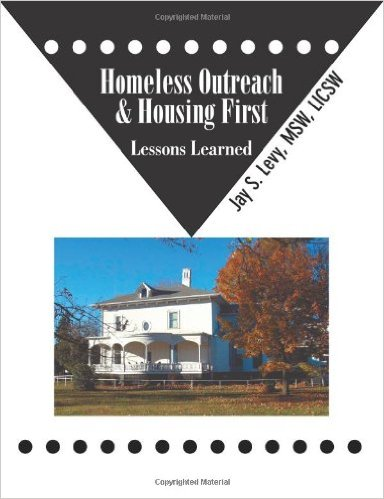 Homeless Outreach & Housing First - Lessons Learned
