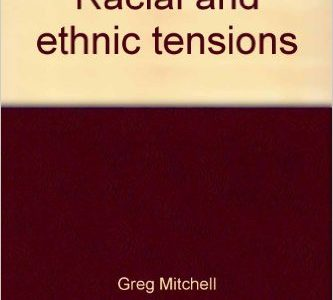 Racial and Ethnic Tensions