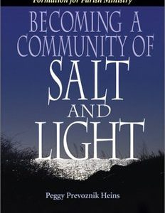 Becoming a Community of Salt & Light