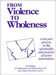 From Violence to Wholeness