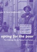 Opting for the Poor