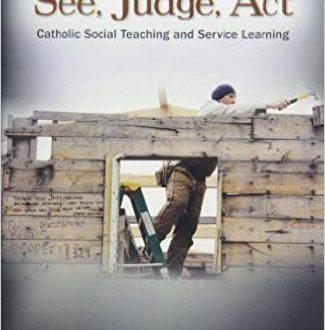 See, Judge, Act