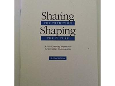 Shaping the Tradition Sharing the Future