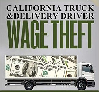 California Truck & Delivery Driver Wage Theft