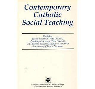 Contemporary Catholic Social Teaching