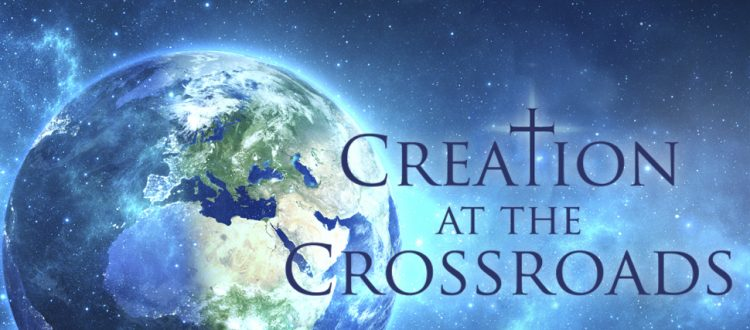 Creation at a Crossroads