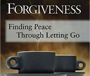 Forgiveness, Finding Peace