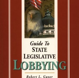 Guide to State Legislative Lobbying
