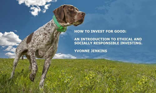 How to Invest for Good
