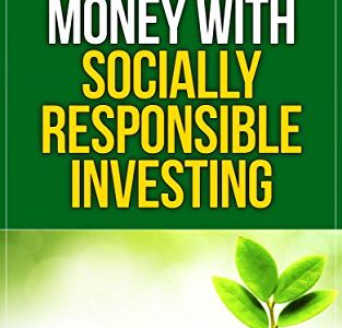 How to Make Money with Socially Responsible Investing