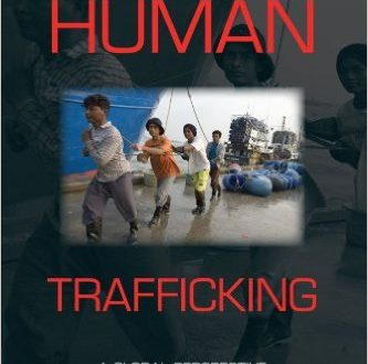Human Trafficking A Global Perspective