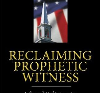 Reclaiming Prophetic Witness