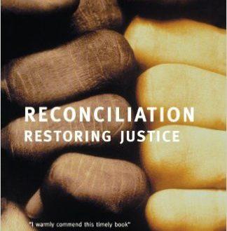 Reconciliation, Restoring Justice