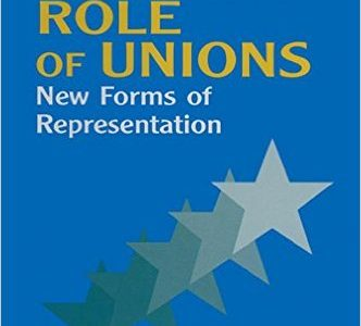 The Changing Role of Unions
