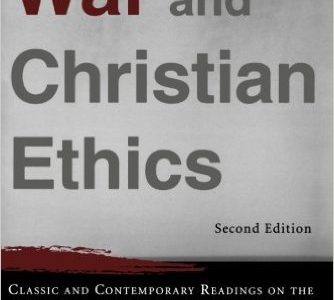 War & Christian Ethics