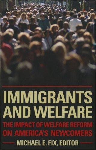 Immigrants & Welfare