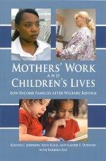 Mothers Work & Childrens Lives