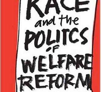 Race & the Politics of Welfare Reform