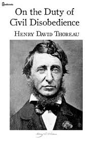On the Duty of Civil Disobedience: Henry David Thoreau
