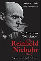 An American Conscience, The Reinhold Niebuhr Story