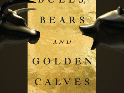 Bulls, Bears and Golden Calves