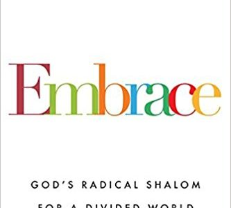Embrace, God's Radical Shalom