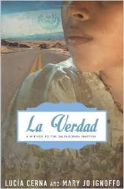 La Verdad, A Witness to the Salvadoran Martyrs