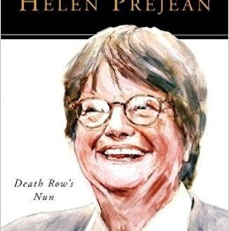 Helen Prejean, Death Row's Nun