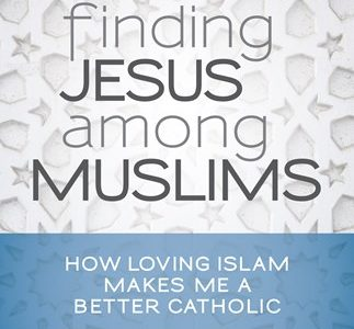 Finding Jesus Among Muslims