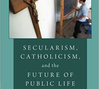 Secularism, Catholicism & the Future of Public Life