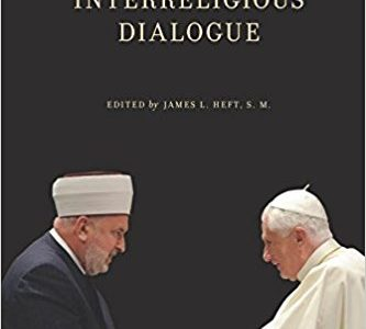 Catholicism and Interreligious Dialogue