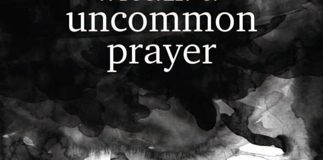 A Booklet of Uncommon Prayer