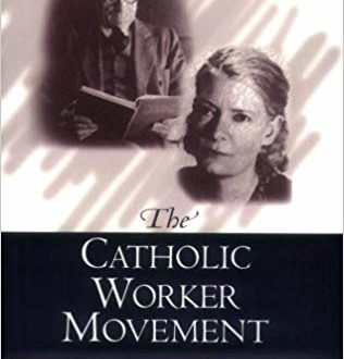 The Catholic Worker Movement