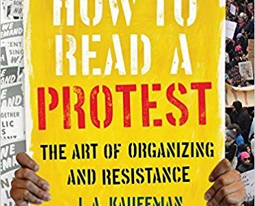 How to Read a Protest