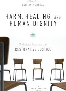 https://litpress.org/Products/6416/Harm-Healing-and-Human-Dignity