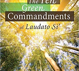https://www.amazon.com/Ten-Green-Commandments-Laudato-Si/dp/081466363X/ref=sr_1_1?keywords=The+Ten+Green+Commandments+of+Laudato+Si%E2%80%99+by+Joshtrom+Kureethadam&qid=1560866224&s=books&sr=1-1