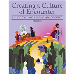 Creating a Culture of Encounter