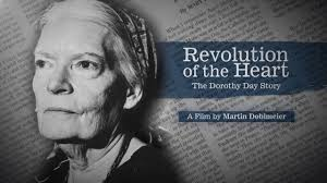 Revolution of the Heart-The Dorothy Day Story