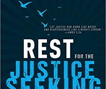 Rest for the Justice Seeking Soul