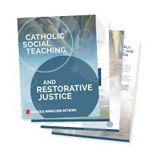 Catholic Social Teaching & Restorative Justice