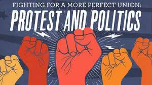 Fighting for a More Perfect Union: Protest and Politics in America